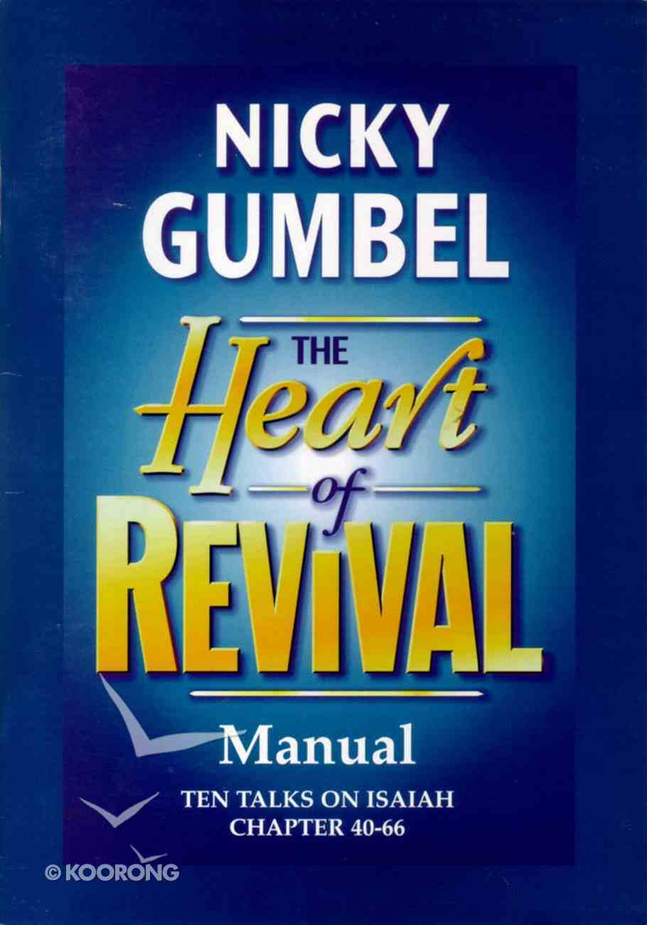 Heart of Revival Manual (Alpha Course) Paperback