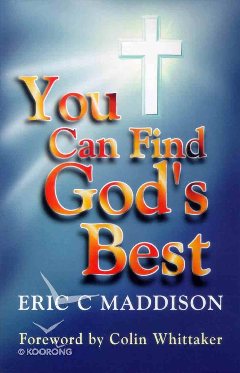 You Can Find God's Best Paperback