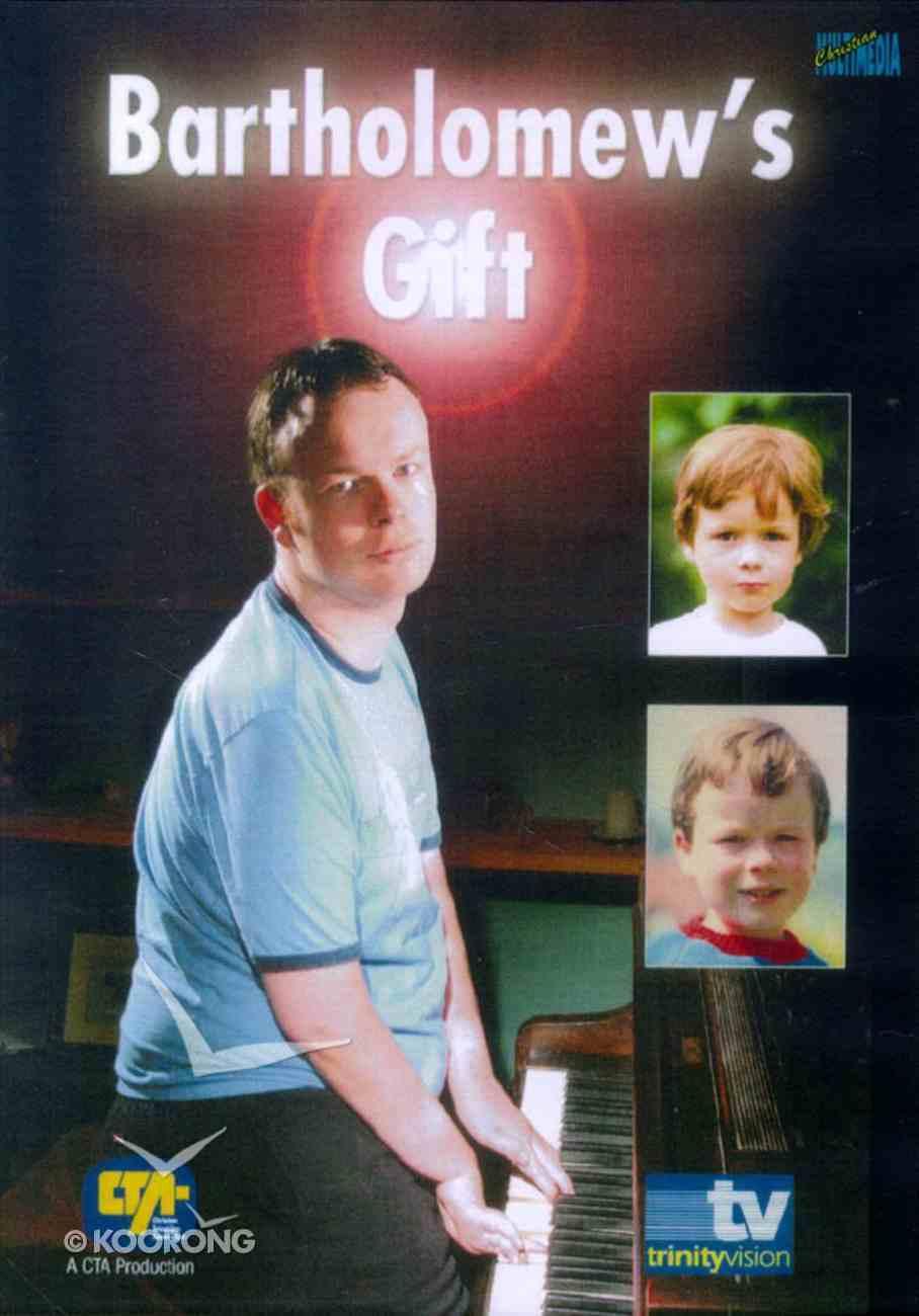 Bartholomew's Gift DVD