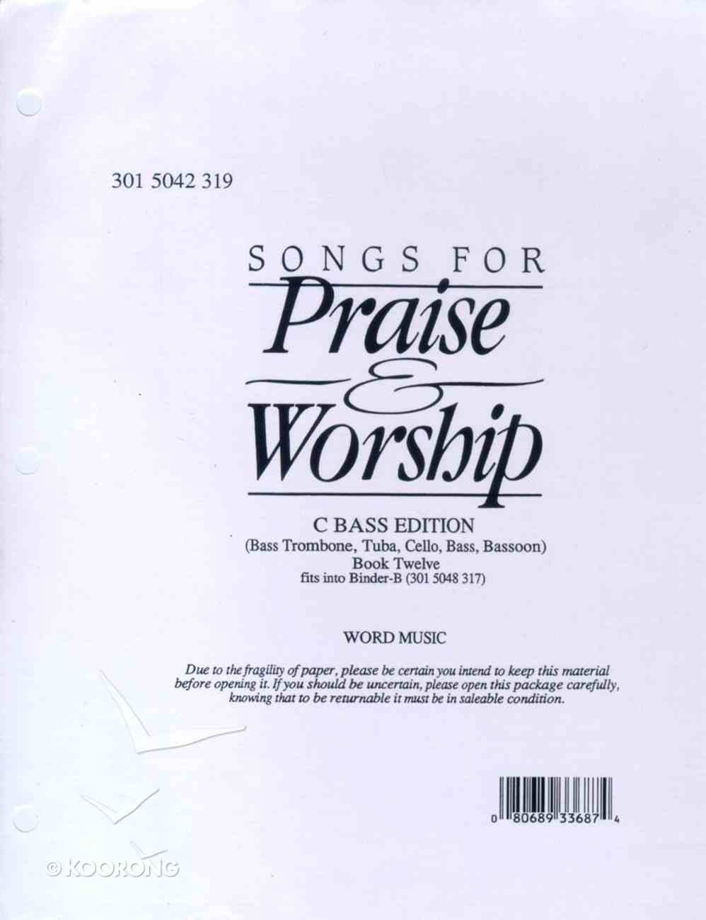 Songs For Praise & Worship C Bass/Bass Trombone/Tuba/Cello-Bass/Bassoon/Saxophone Spiral