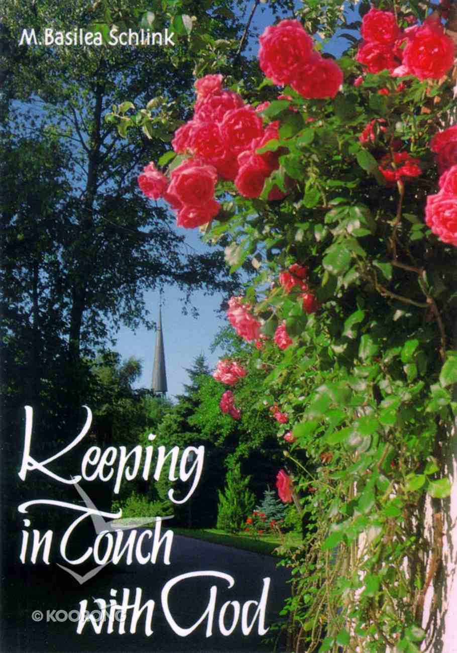 Keeping in Touch With God Paperback