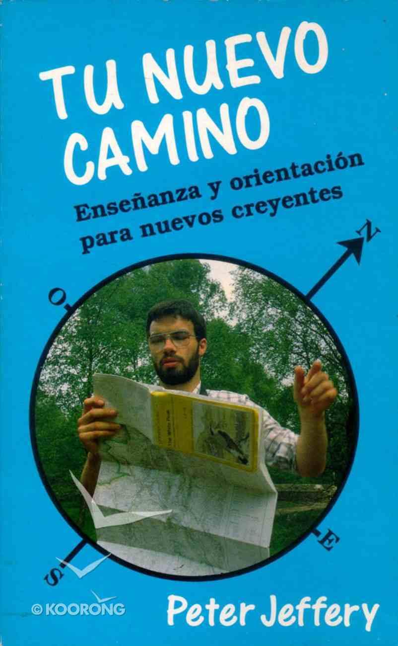 Tu Nuevo Camino (All Things New/ Walk Worthy) Paperback