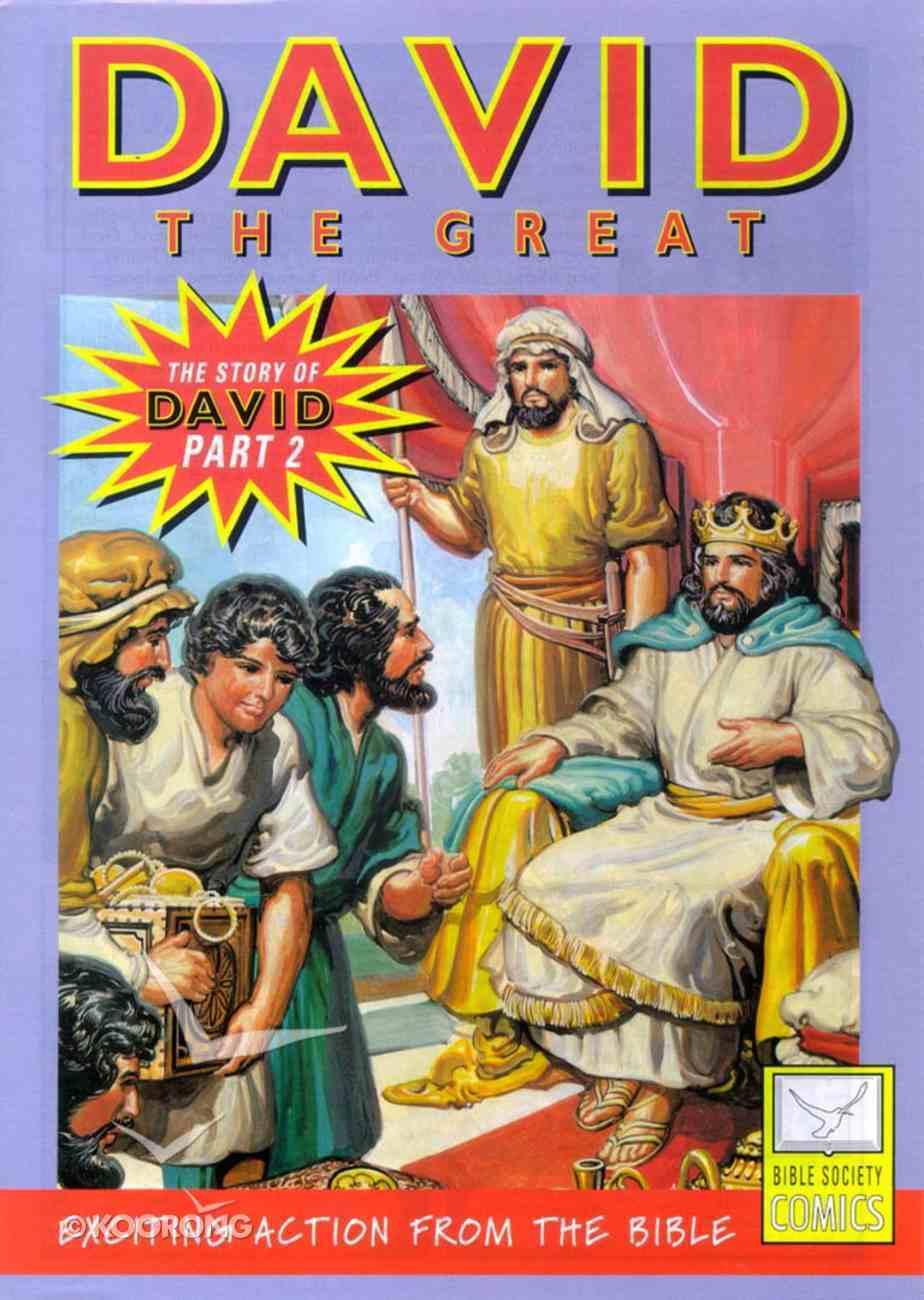 David, the Great (Story of David #02) (Bible Society Comics Series) Paperback