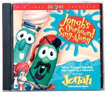 Album Image for Jonah's Overboard Singalong (Veggie Tales Music Series) - DISC 1