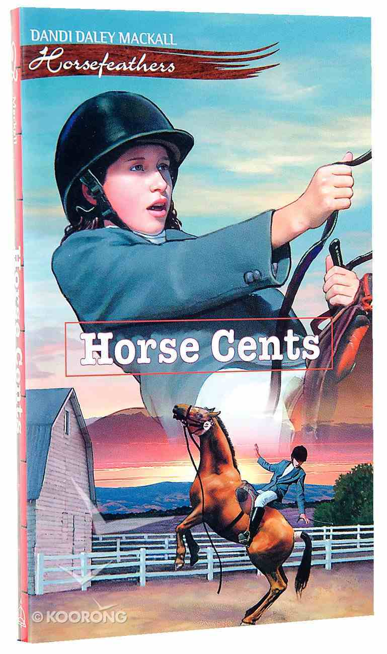 Horse Cents (#02 in Horsefeathers Series) Paperback