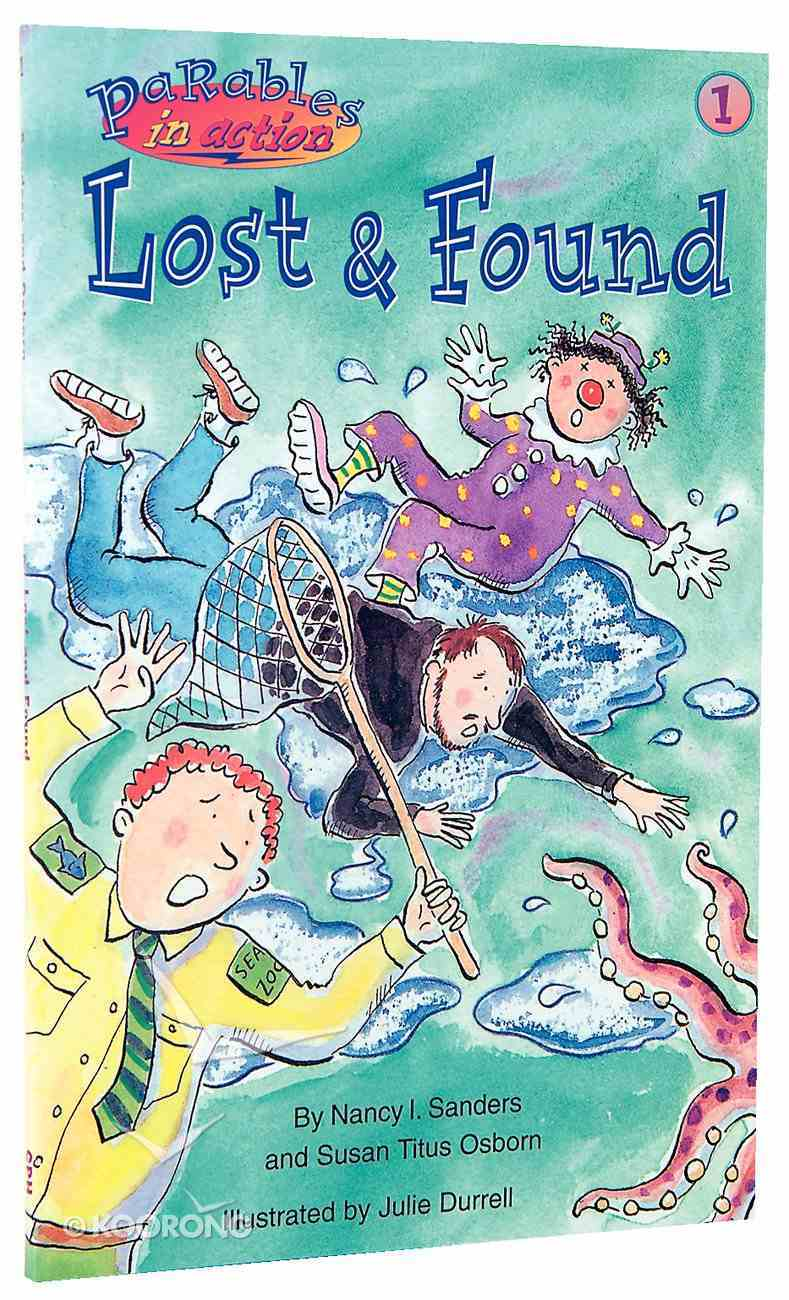 Lost and Found (#01 in Parables In Action Series) Paperback