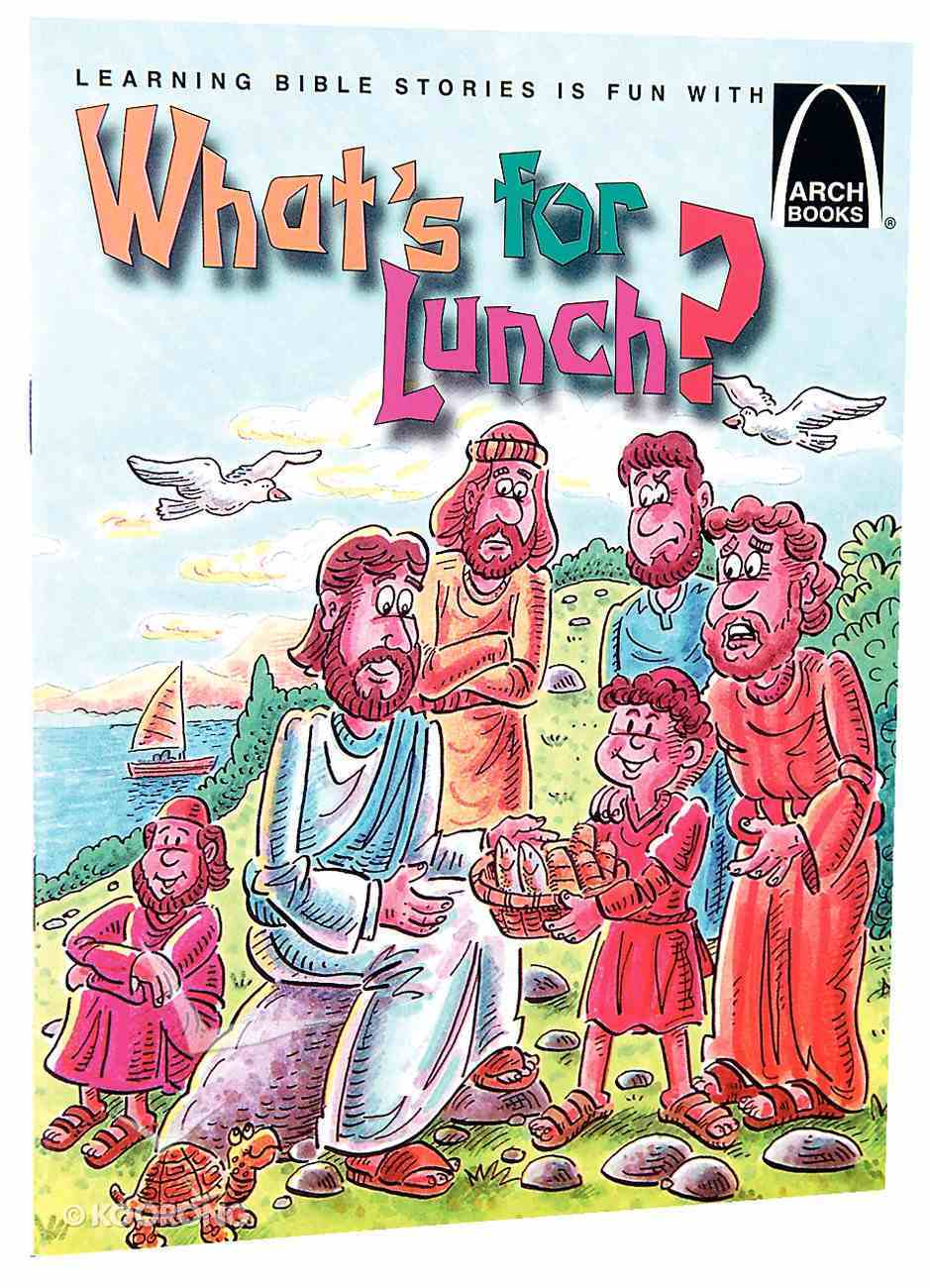 What's For Lunch? (Arch Books Series) Paperback
