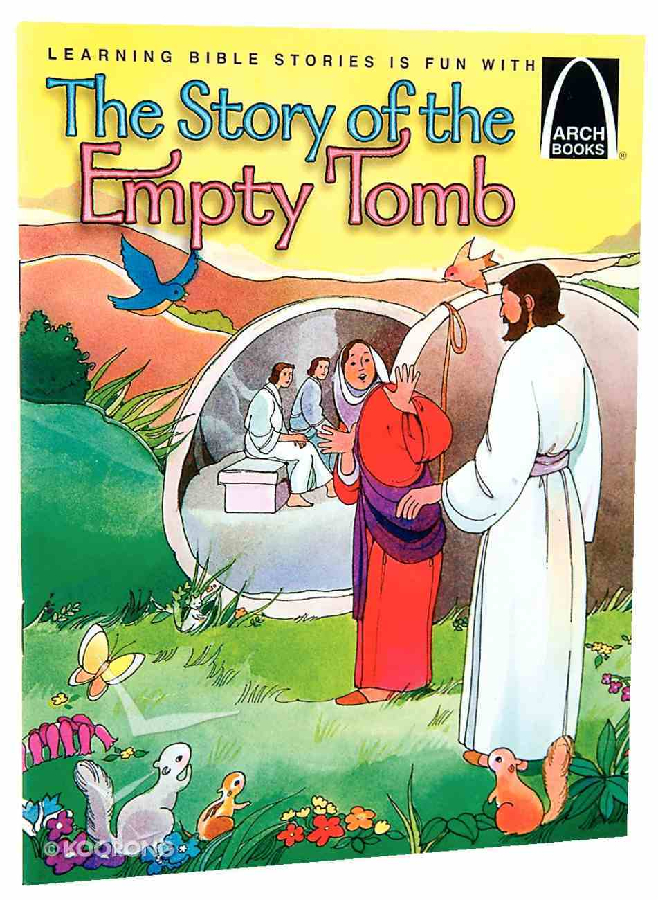 The Story of the Empty Tomb (Arch Books Series) Paperback