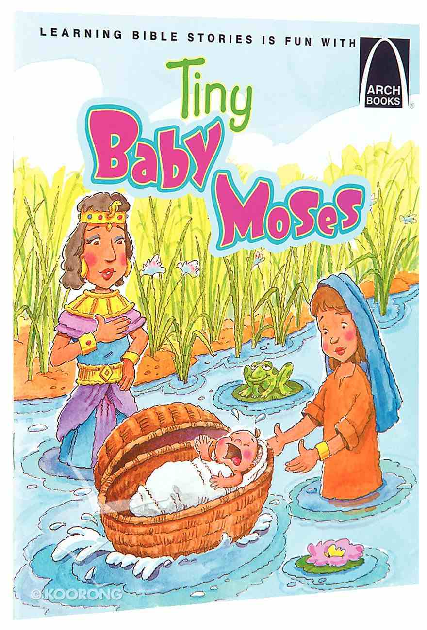 Tiny Baby Moses (Arch Books Series) Paperback