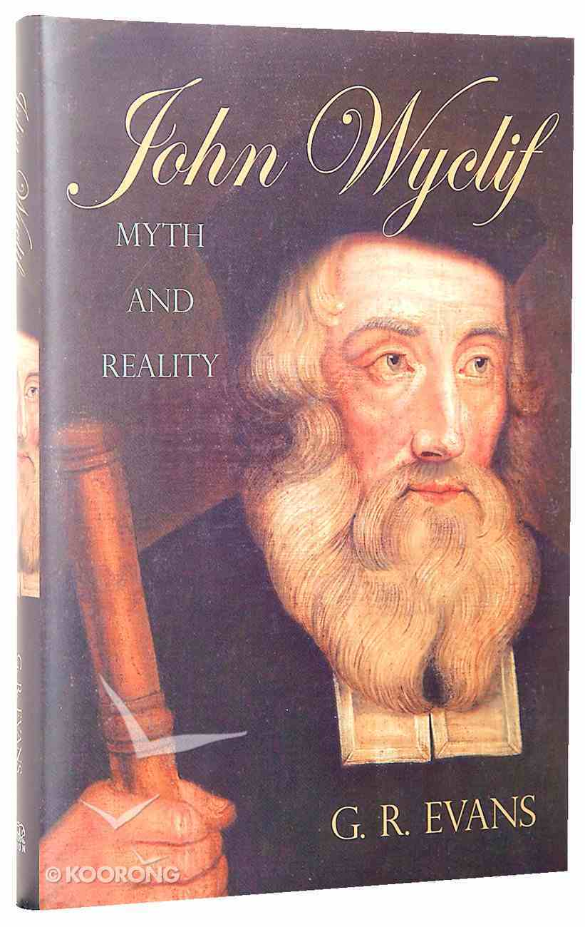 John Wyclif: Myth and Reality Hardback