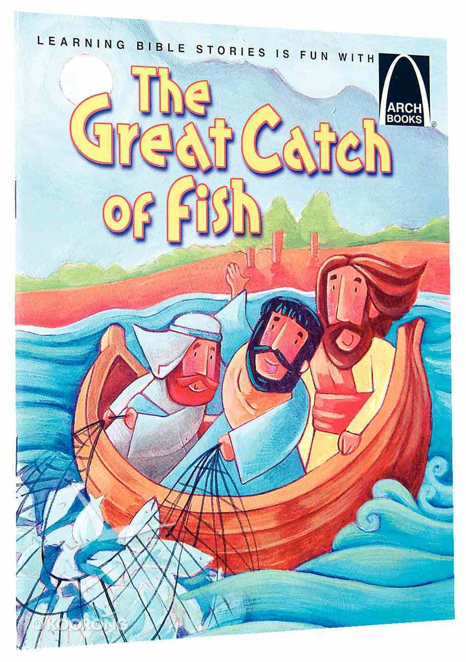 The Great Catch of Fish (Arch Books Series) Paperback