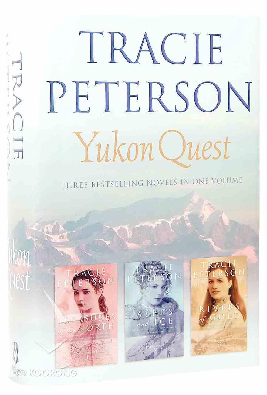 Yukon Quest 3 in 1 (Omnibus Edition) (Yukon Quest Series) Hardback