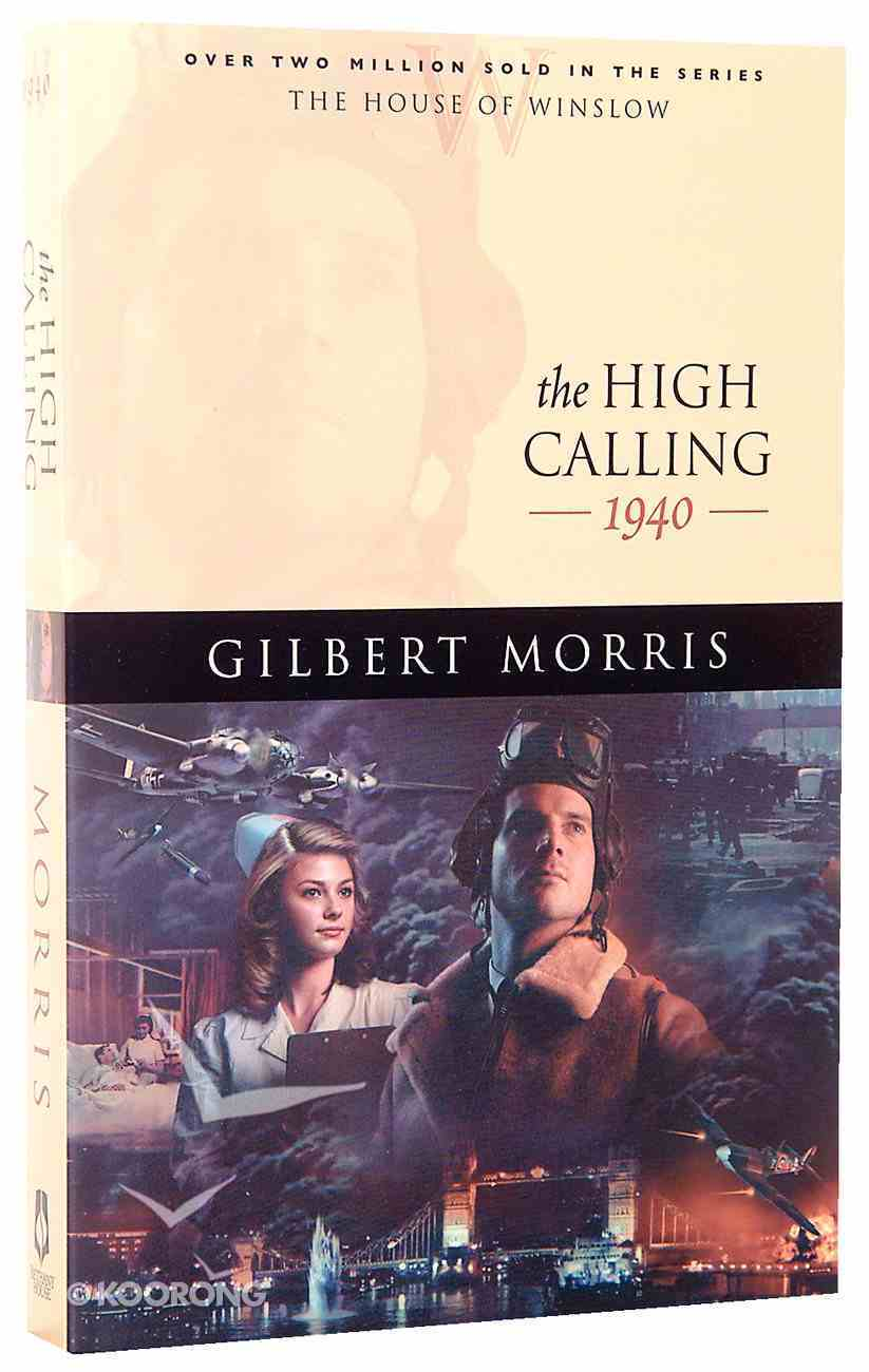 The High Calling (House Of Winslow Series) Paperback