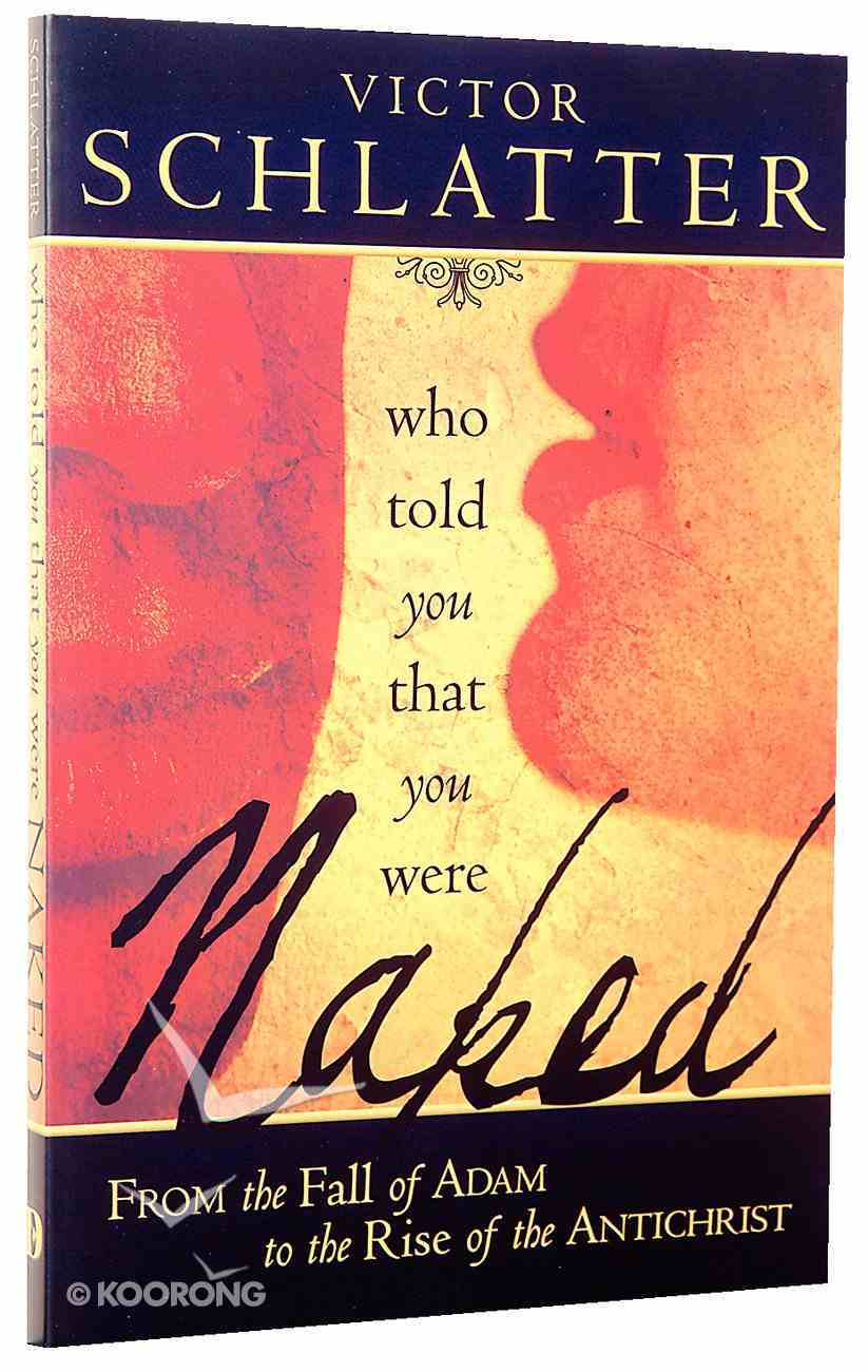 Who Told You That You Were Naked? Paperback