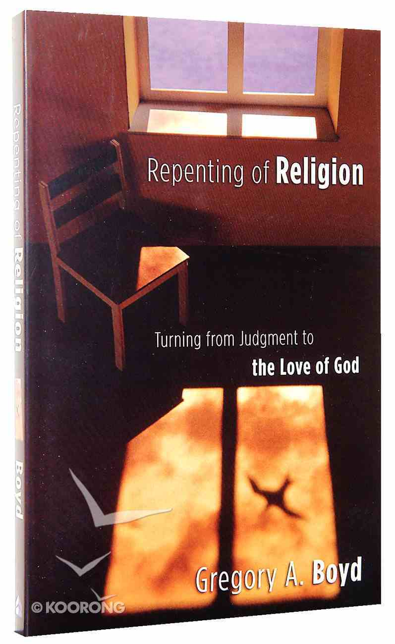 Repenting of Religion Paperback