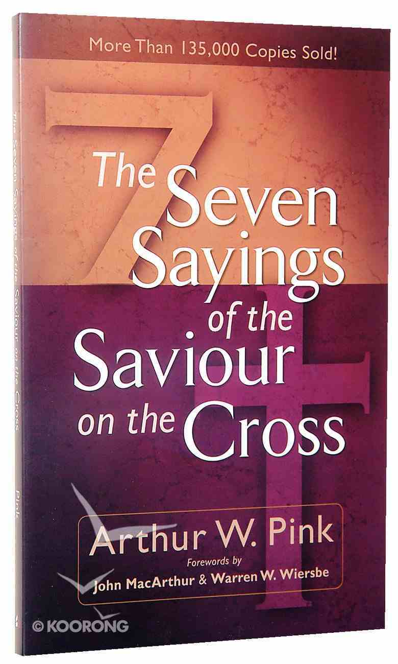 The Seven Sayings of the Saviour on the Cross Paperback