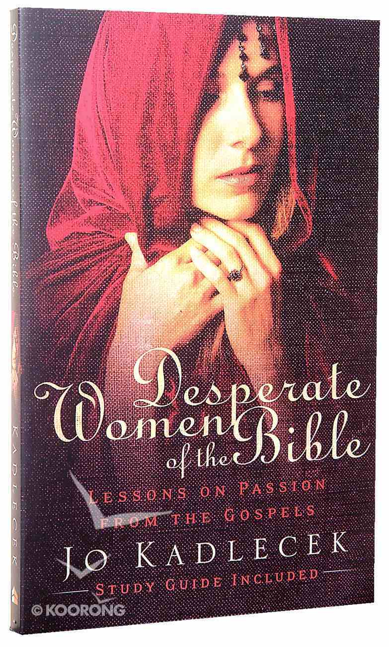 Desperate Women of the Bible Paperback