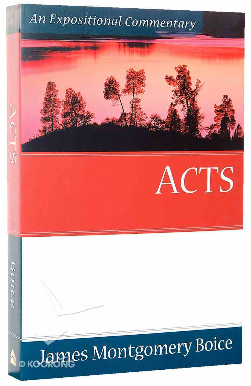Acts (Expositional Commentary Series) Paperback