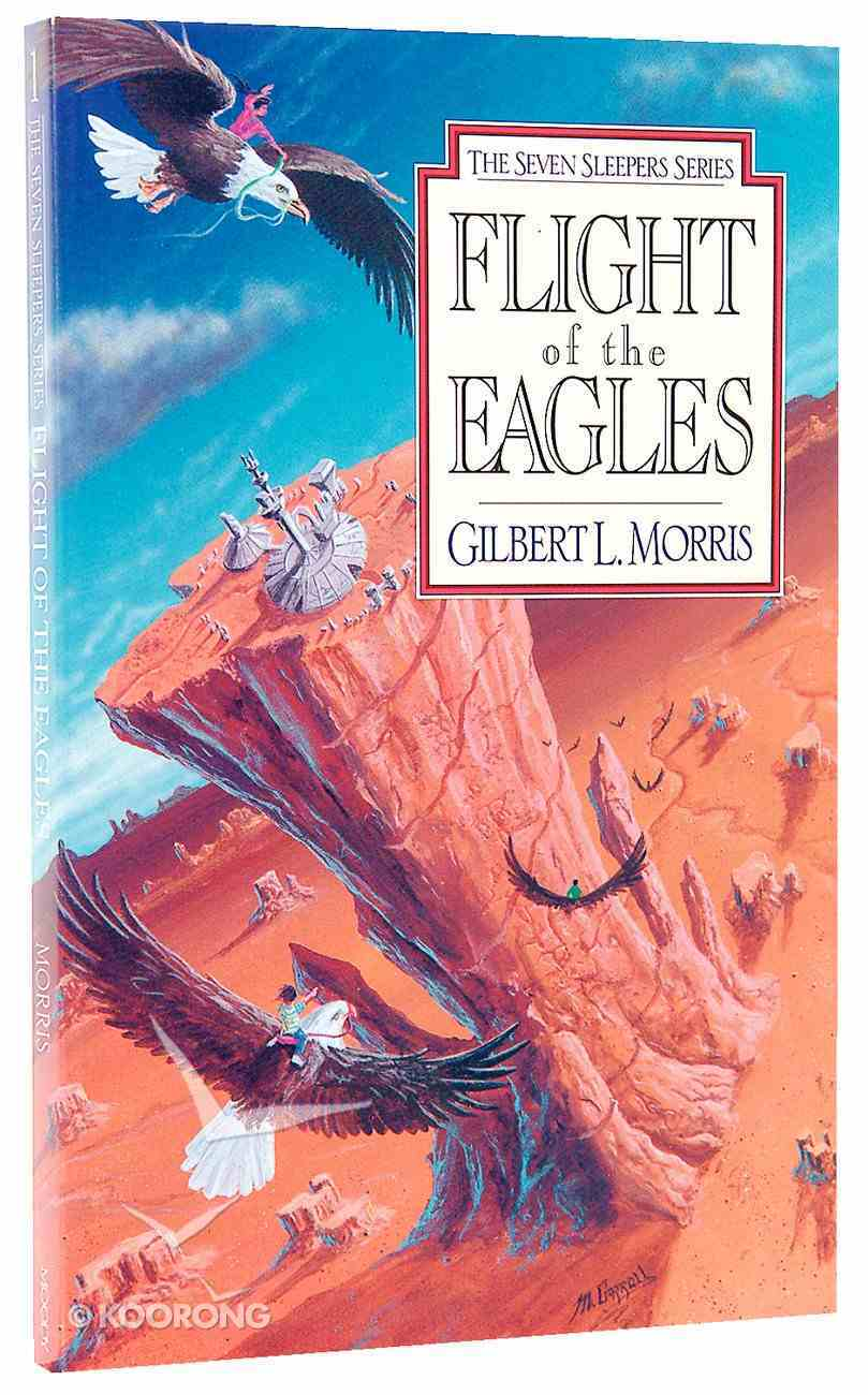 Flight of the Eagles (#01 in Seven Sleepers Series) Paperback