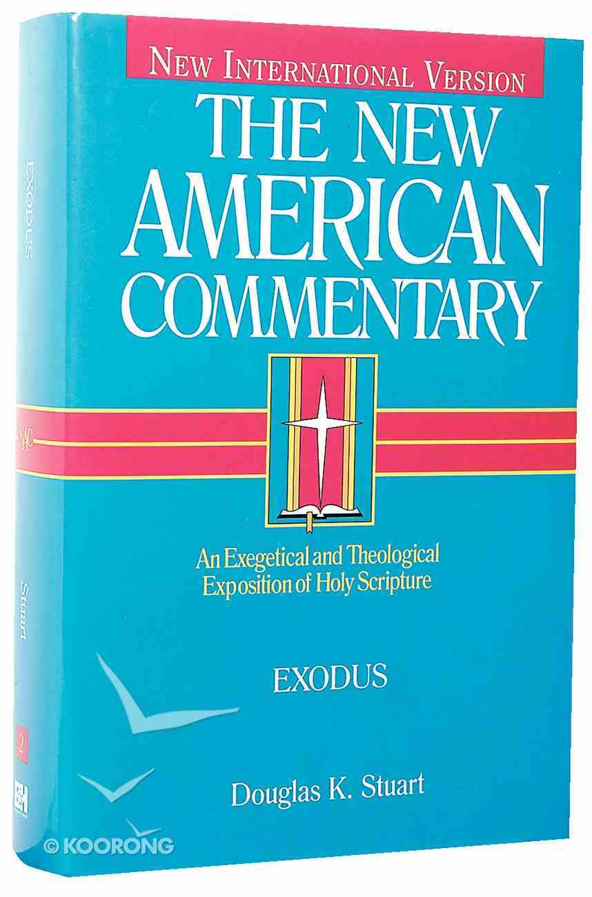 Exodus (#02 in New American Commentary Series) Hardback