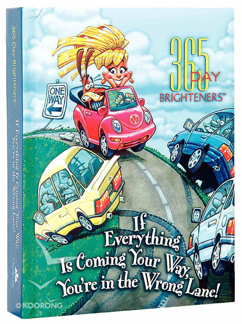 If Everything is Coming Your Way (365 Day Brighteners Series) Hardback