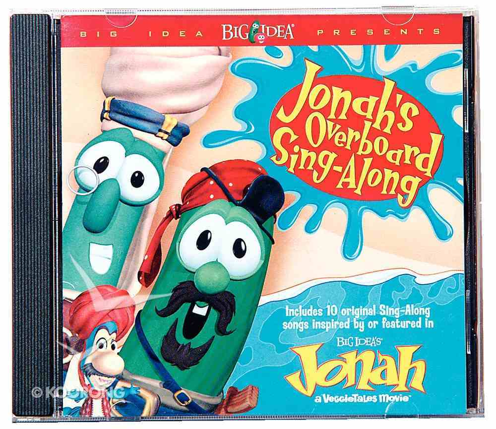 Jonah's Overboard Singalong (Veggie Tales Music Series) CD