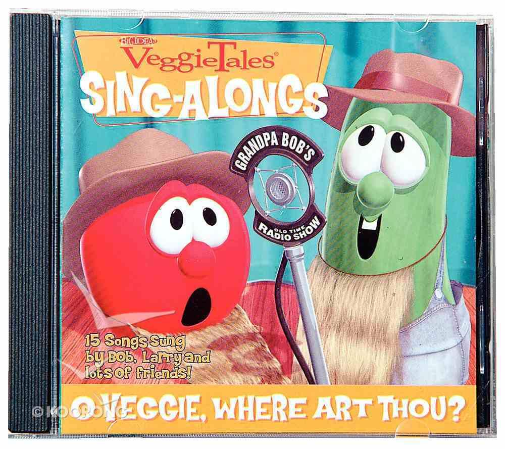 O Veggie Where Art Thou (Veggie Tales Music Series) CD