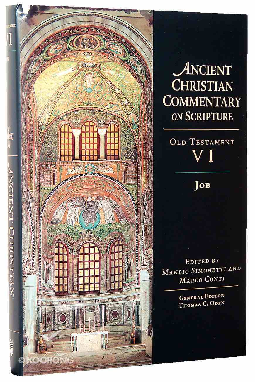 Accs OT: Job (Ancient Christian Commentary On Scripture: Old Testament Series) Hardback