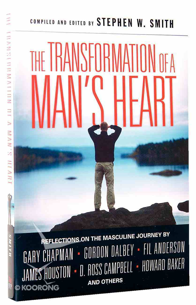 The Transformation of a Man's Heart (Transformation Of A Man's Heart Series) Paperback