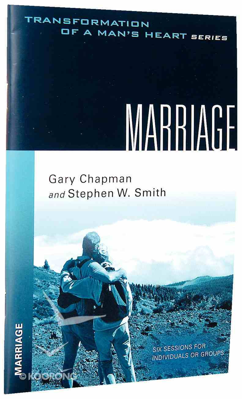 Marriage (Transformation Of A Man's Heart Series) Paperback