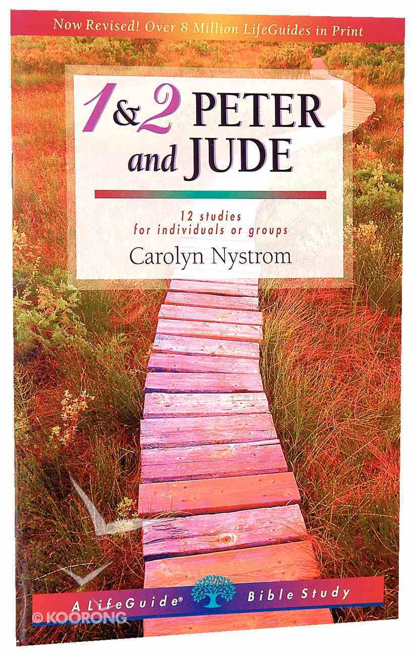 1 & 2 Peter and Jude (Lifeguide Bible Study Series) Paperback