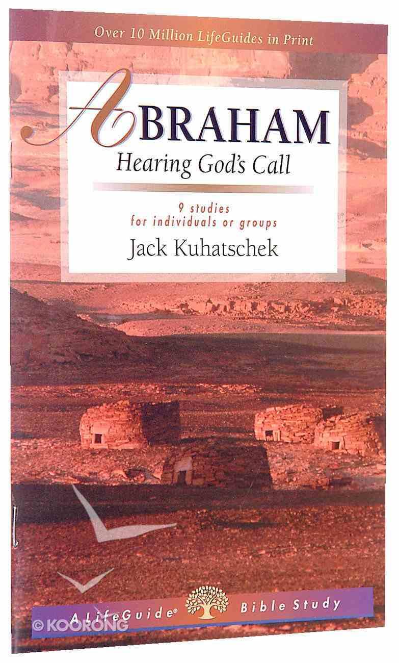 Abraham (Lifeguide Bible Study Series) Paperback