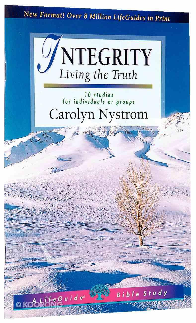 Integrity (Lifeguide Bible Study Series) Paperback