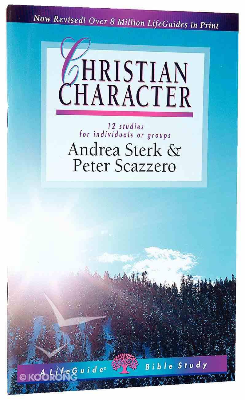 Christian Character (Lifeguide Bible Study Series) Paperback