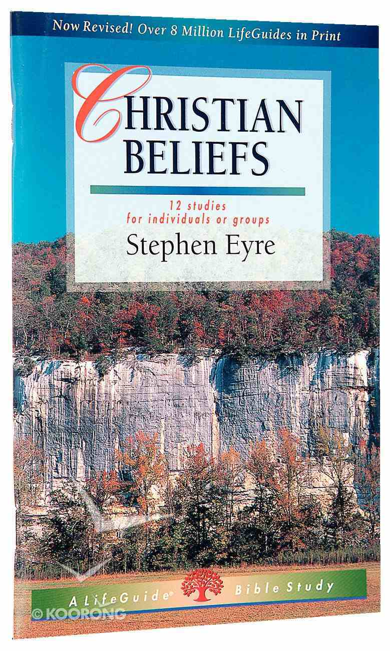 Christian Beliefs (Lifeguide Bible Study Series) Paperback