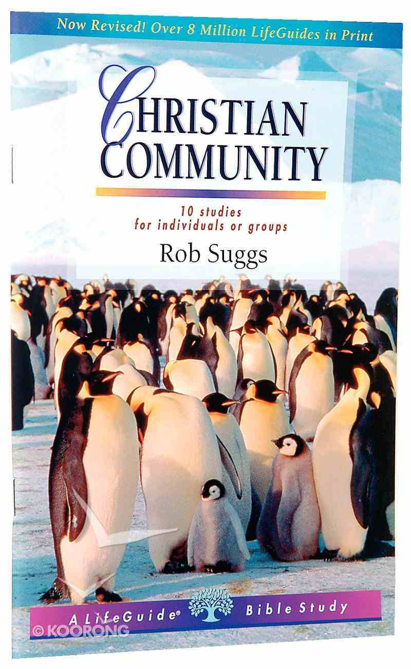 Christian Community (Lifeguide Bible Study Series) Paperback