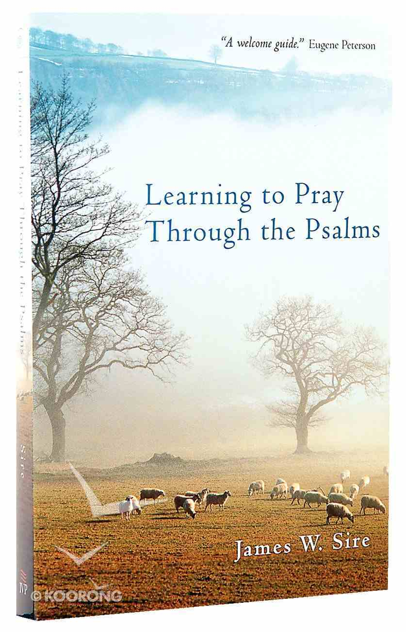 Learning to Pray Through the Psalms Paperback