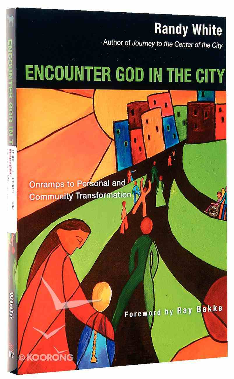 Encounter God in the City Paperback