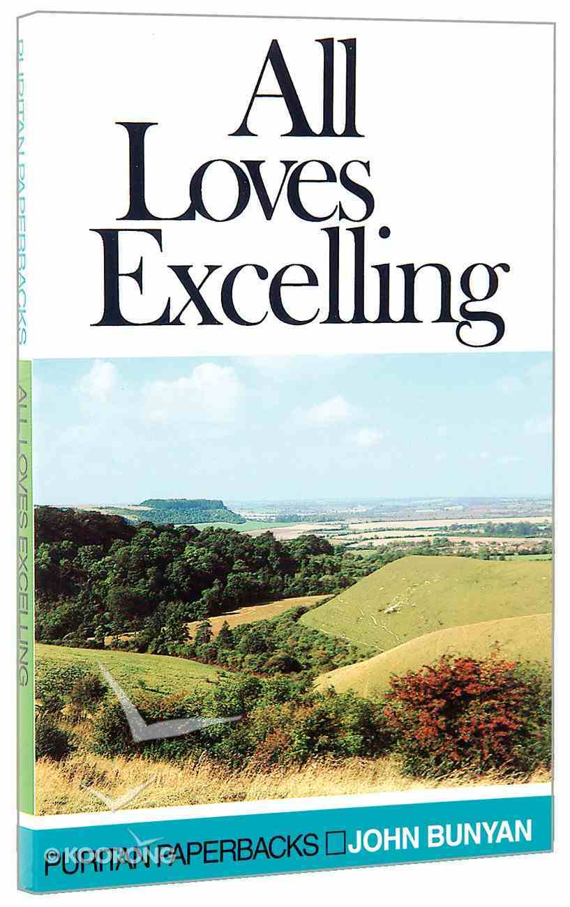 All Loves Excelling Paperback