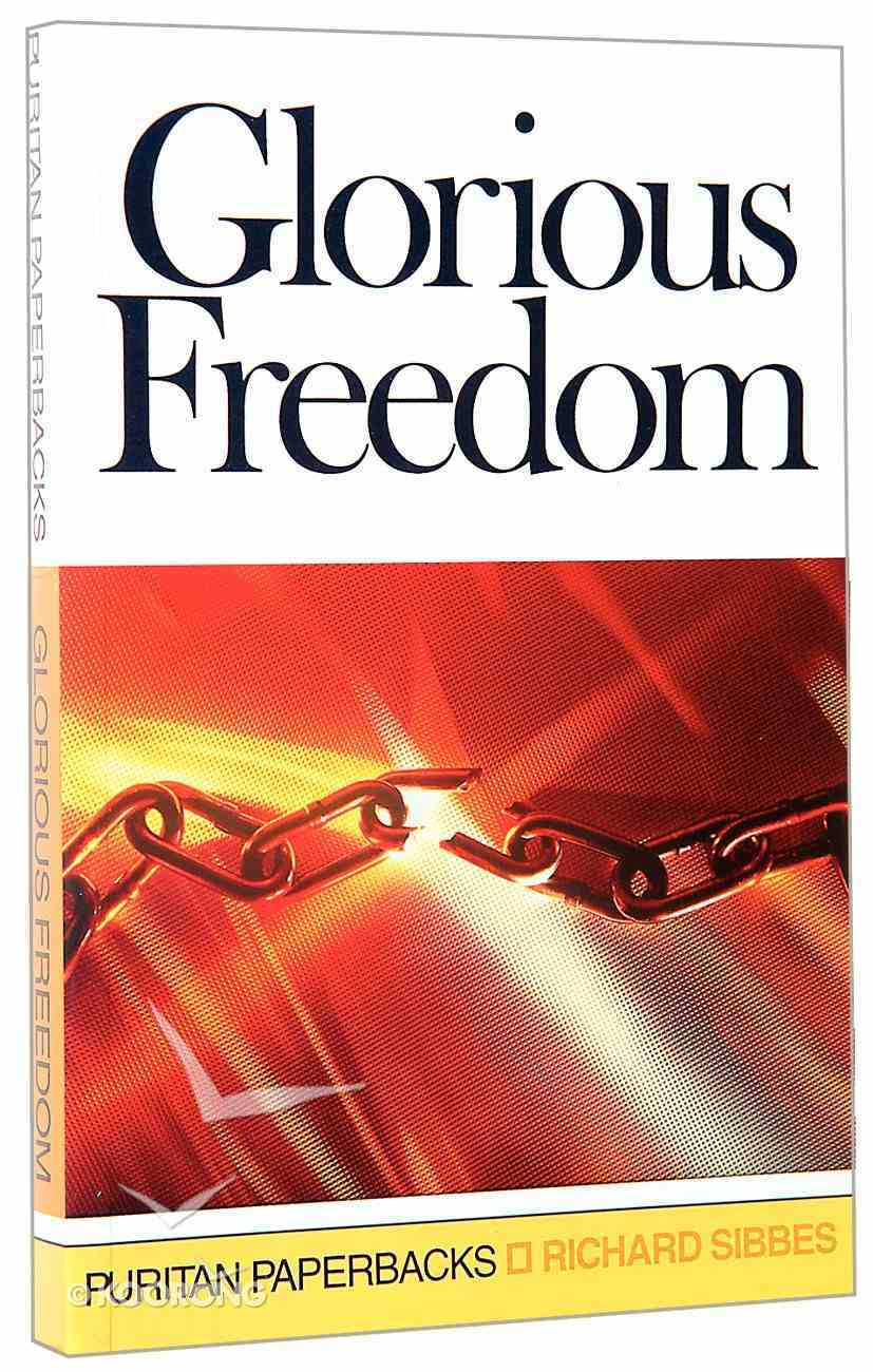 Glorious Freedom Paperback