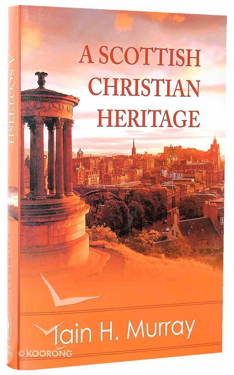 A Scottish Christian Heritage Hardback