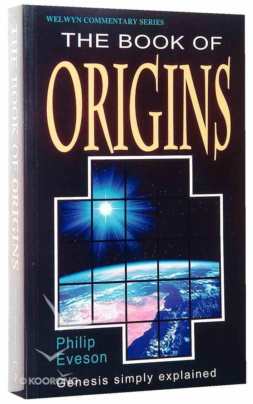 Genesis: The Book of Origins (Welwyn Commentary Series) Paperback
