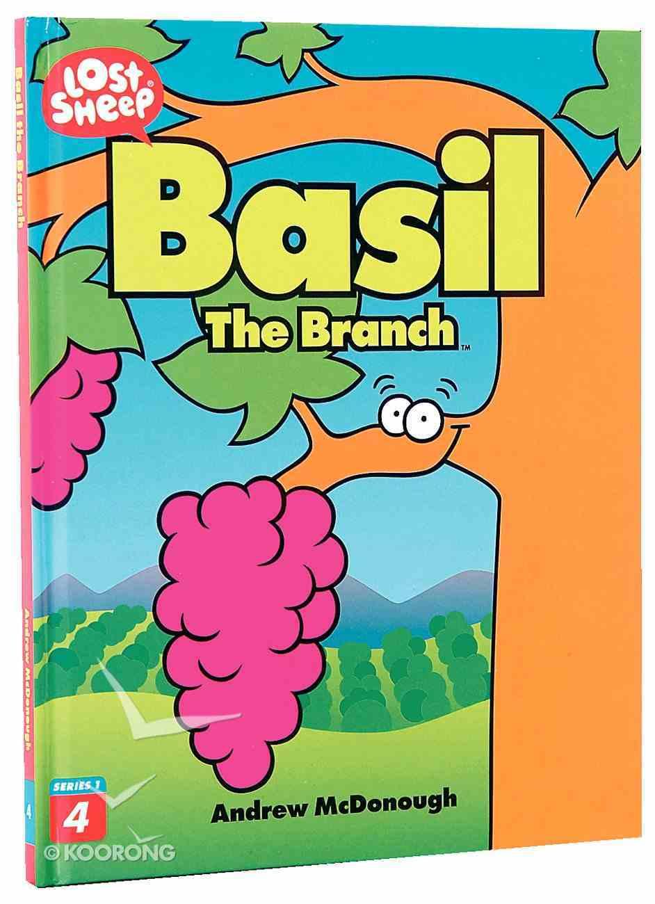 Basil, the Branch (Lost Sheep Series) Hardback