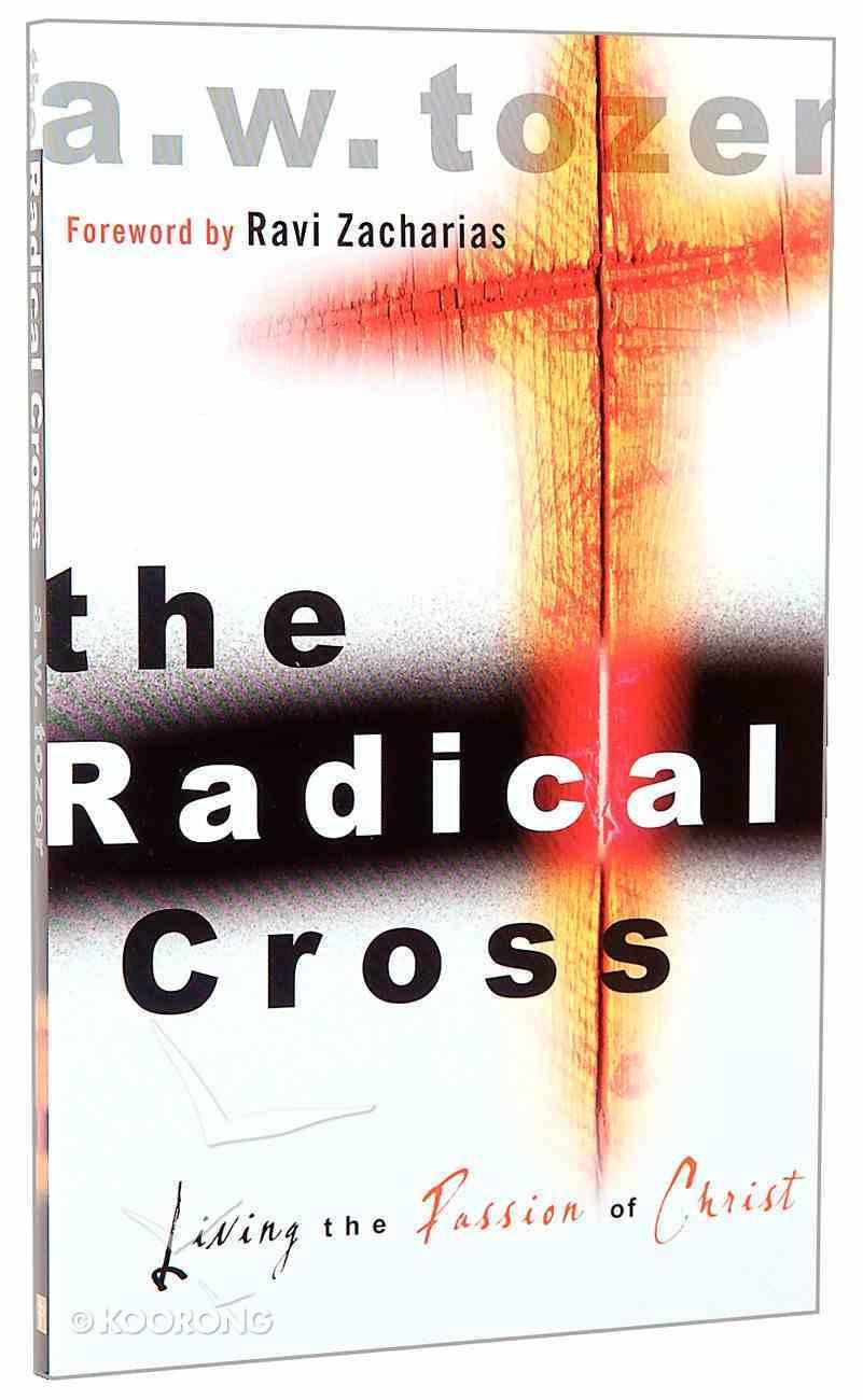 The Radical Cross Paperback