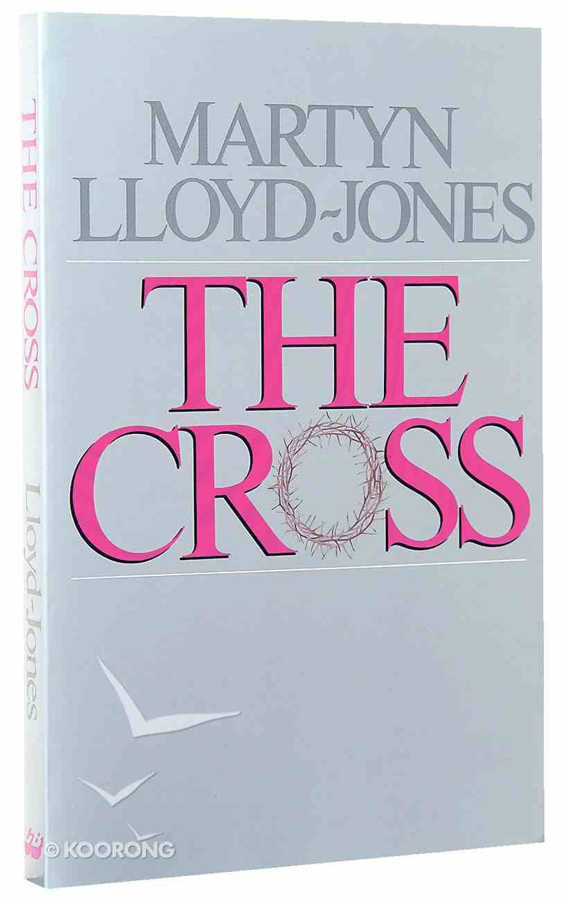The Cross: God's Way of Salvation Paperback