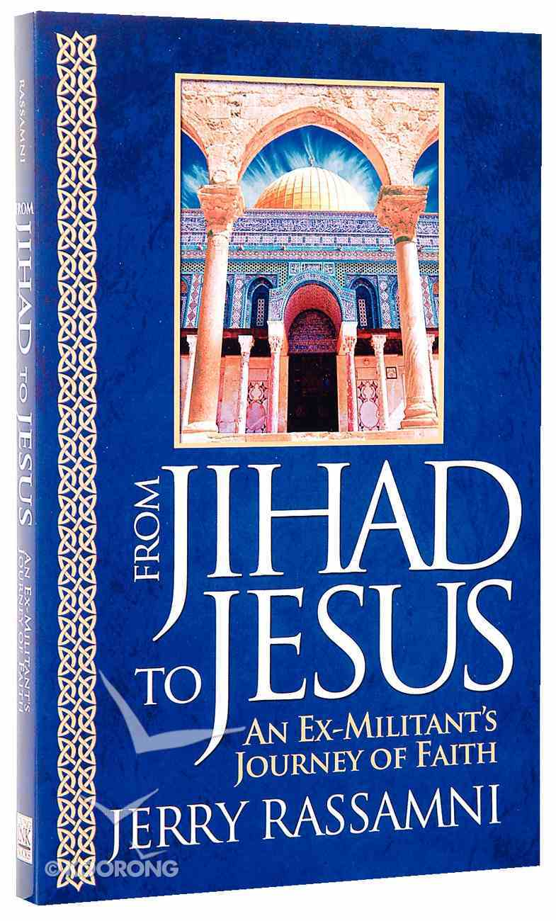 From Jihad to Jesus Paperback
