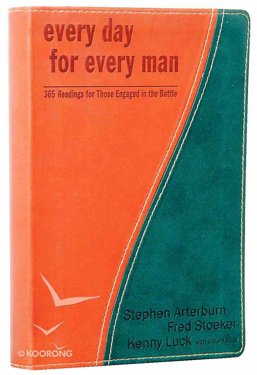 Every Day For Every Man - 365 Readings For Those Engaged in the Battle (Every Man Series) Genuine Leather