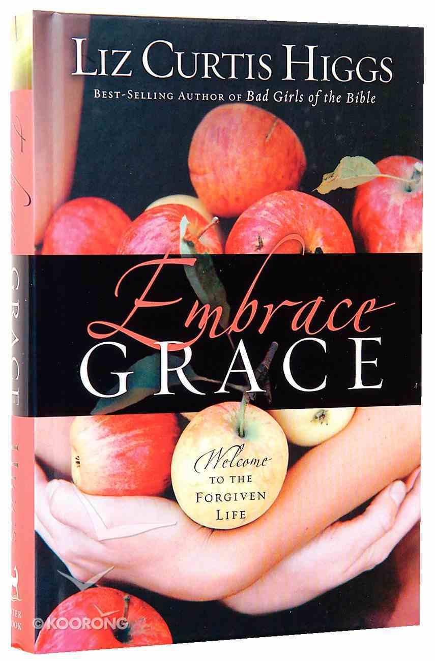 Embrace Grace Hardback