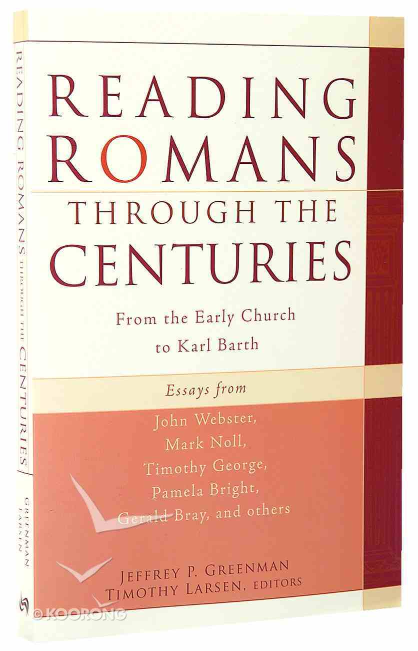 Reading Romans Through the Centuries Paperback