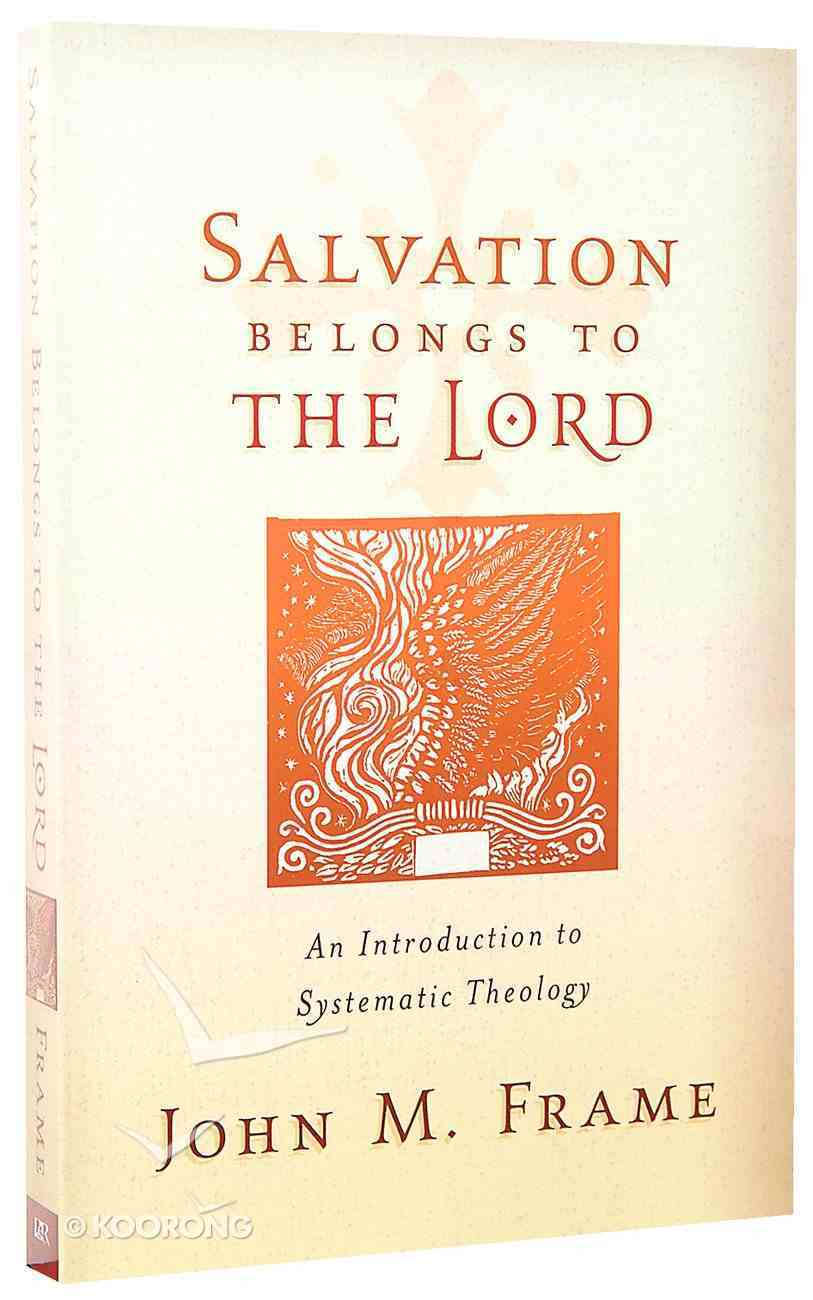 Salvation Belongs to the Lord Paperback